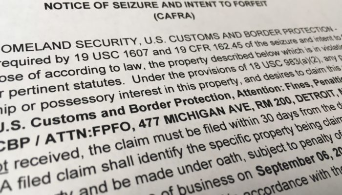 Notice of Seizure and Intent to Forfeit (CAFRA) at the Port of Detroit